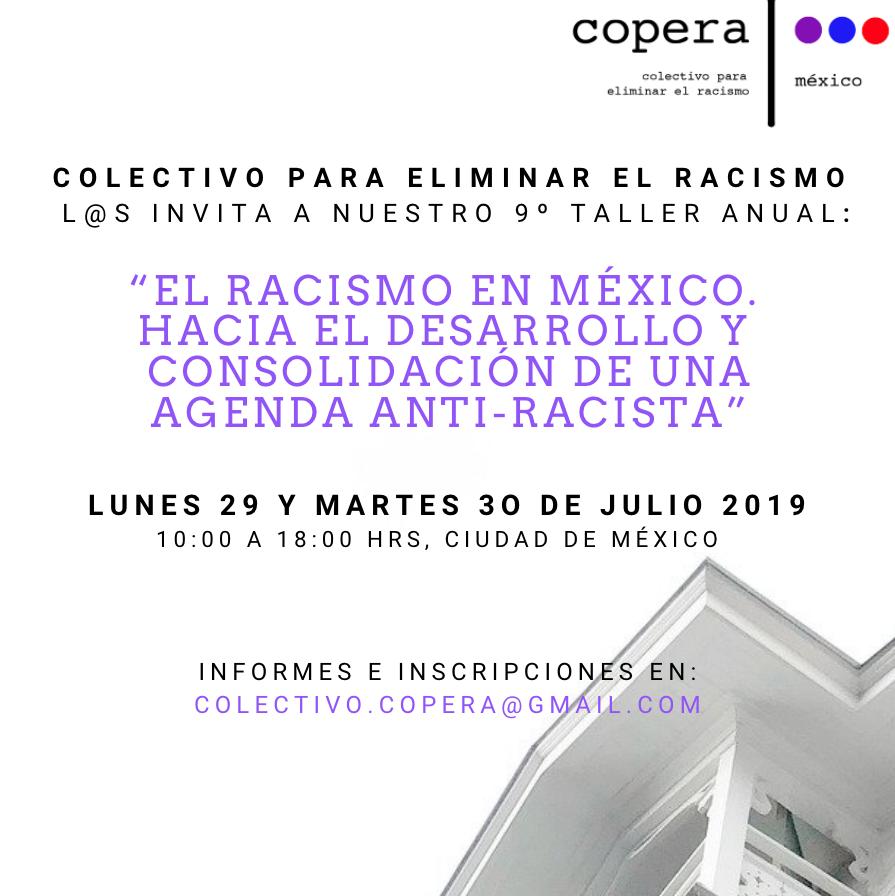 Taller sobre Racismo del Colectivo COPERA, 29 y 30 de Julio de 10:00 a 18:00 hrs, Ciudad deMéxico.